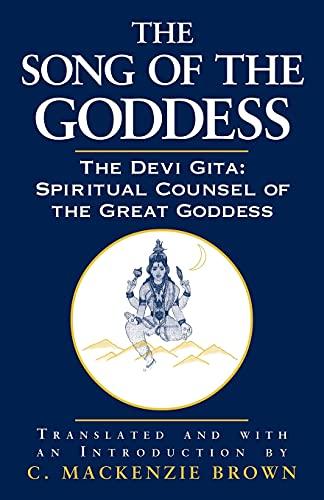 9780791453940: The Song of the Goddess: The Devi Gita: Spiritual Counsel of the Great Goddess