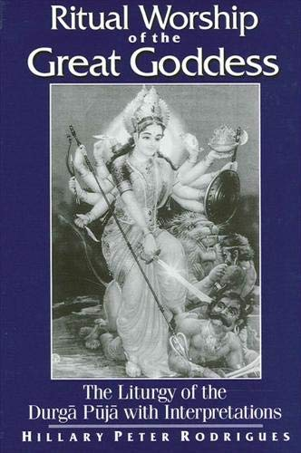 9780791453995: Ritual Worship of the Great Goddess: The Liturgy of the Durga Puja With Interpretations (McGill Studies in the History of Religions, a Series Devoted to International Scholarship)