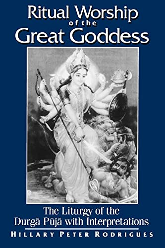 9780791454008: Ritual Worship of the Great Goddess: The Liturgy of the Durga Puja With Interpretations