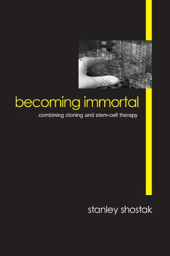 9780791454022: Becoming Immortal: Combining Cloning and Stem-Cell Therapy