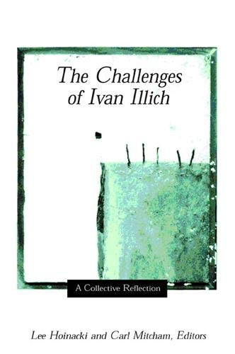 9780791454213: The Challenges of Ivan Illich: A Collective Reflection