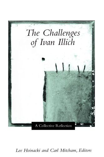 9780791454220: The Challenges of Ivan Illich: A Collective Reflection