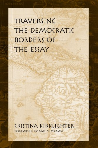 9780791454688: Traversing the Democratic Borders of the Essay