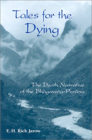 9780791456095: Tales for the Dying: The Death Narrative of the Bhagavata-Purana (SUNY Series in Israeli Studies)