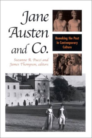 9780791456156: Jane Austen and Co.: Remaking the Past in Contemporary Culture