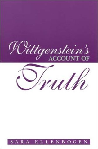 9780791456255: Wittgenstein's Account of Truth