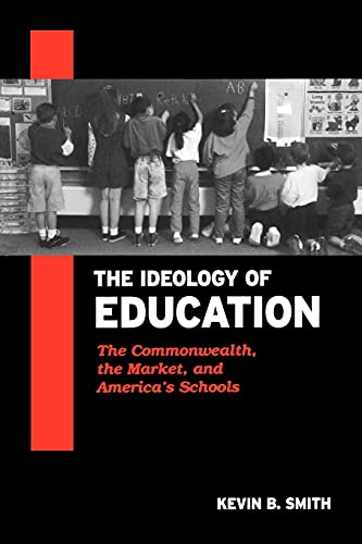 9780791456460: Ideology of Education, The