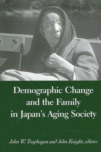 9780791456491: Demographic Change and the Family in Japan's Aging Society