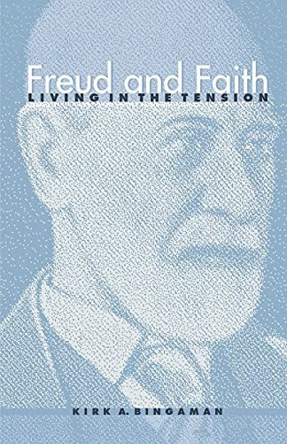 9780791456545: Freud and Faith: Living in the Tension