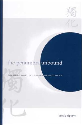 9780791456613: The Penumbra Unbound: The Neo-Taoist Philosophy of Guo Xiang (SUNY Series in Chinese Philosophy and Culture (Hardcover))