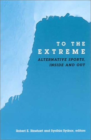 9780791456651: To the Extreme (S U N Y SERIES ON SPORT, CULTURE, AND SOCIAL RELATIONS)