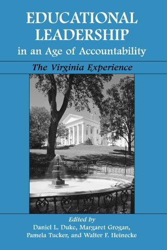 Educational Leadership in an Age of Accountability: The Virginia Experience: Duke, Daniel Linden; ...