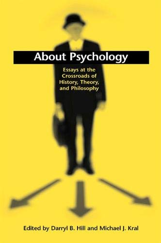 9780791457030: About Psychology: Essays at the Crossroads of History, Theory, and Philosophy (SUNY series, Alternatives in Psychology)