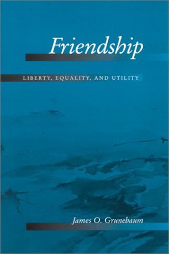 Friendship: James O. Grunebaum