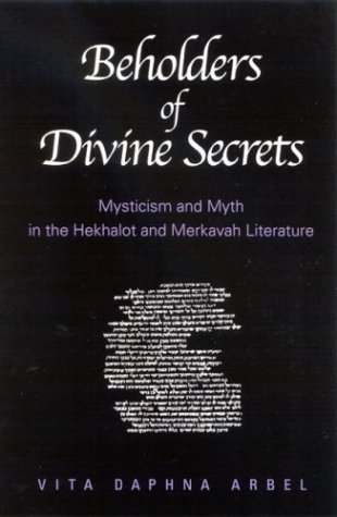 9780791457238: Beholders of Divine Secrets: Mysticism and Myth in the Hekhalot and Merkavah Literature