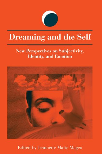 9780791457887: Dreaming and the Self: New Perspectives on Subjectivity, Identity, and Emotion (SUNY series in Dream Studies)