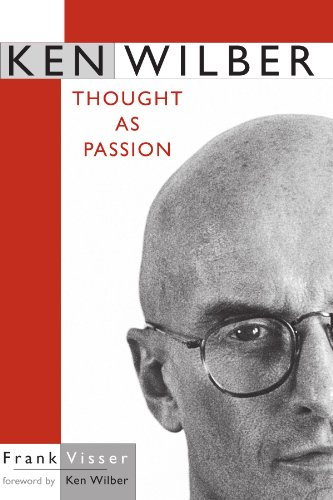 9780791458167: Ken Wilber: Thought As Passion (Suny Series in Transpersonal and Humanistic Pyschology) (SUNY series in Transpersonal and Humanistic Psychology)