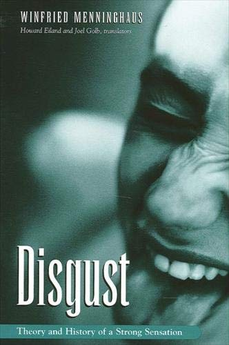 9780791458310: Disgust: The Theory and History of a Strong Sensation