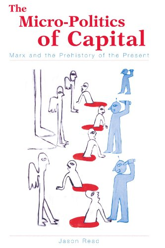 9780791458440: Micro-Politics of Capital: Marx and the Prehistory of the Present