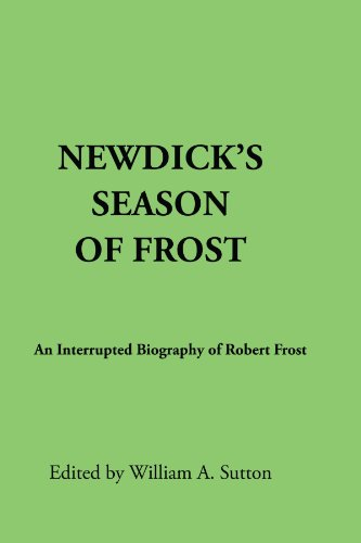 9780791458549: Newdick's Season of Frost: An Interrupted Biography of Robert Frost