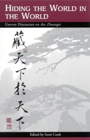 9780791458655: Hiding the World in the World: Uneven Discourses on the Zhuangzi (SUNY Series in Chinese Philosophy and Culture)