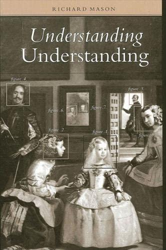9780791458716: Understanding Understanding (Suny Series in Philosophy)