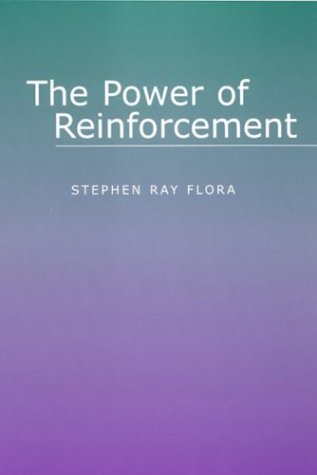 9780791459157: The Power of Reinforcement (SUNY Series, Alternatives in Psychology)
