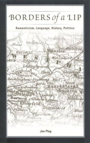 9780791459294: Borders of a Lip: Romanticism, Language, History, Politics