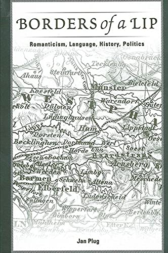 9780791459300: Borders of a Lip: Romanticism, Language, History, Politics