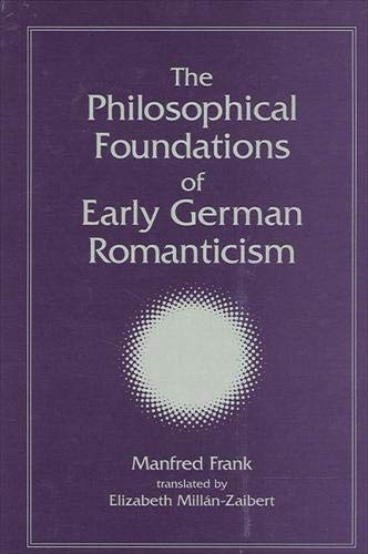 9780791459478: Philosophical Foundations of Early GE (SUNY Series, Intersections: Philosophy and Critical Theory)