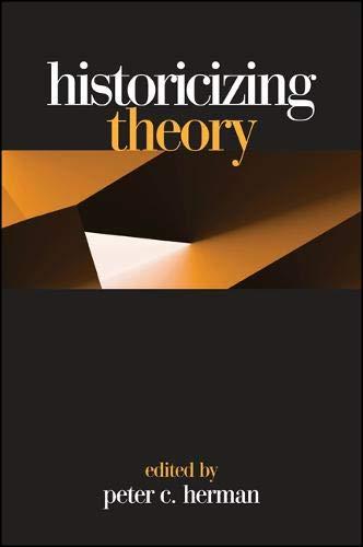 9780791459614: Historicizing Theory