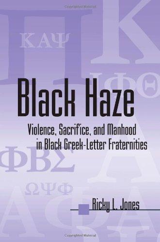 9780791459768: Black Haze: Violence, Sacrifice, and Manhood in Black Greek-Letter Fraternities (SUNY series in African American Studies)