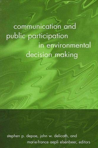 9780791460238: Communication and Public Participation in Environmental Decision Making (Communication Studies)