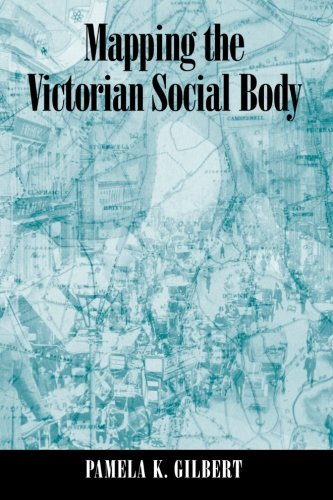Mapping the Victorian Social Body (SUNY series, Studies in the Long Nineteenth Century): Pamela K. ...