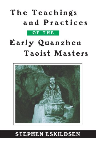9780791460467: The Teachings and Practices of the Early Quanzhen Taoist Masters (Suny Series in Chinese Philosophy and Culture) (SUNY Series in Chinese Philosophy and Culture (Paperback))