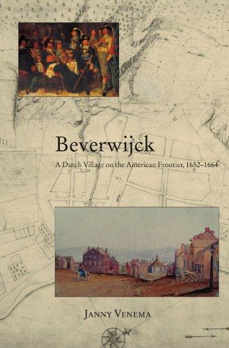 9780791460801: Beverwijck: A Dutch Village on the American Frontier, 1652-1664