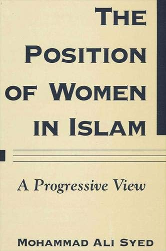 9780791460955: The Position of Women in Islam: A Progressive View