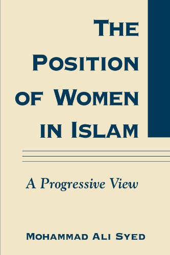 9780791460962: The Position of Women in Islam: A Progressive View