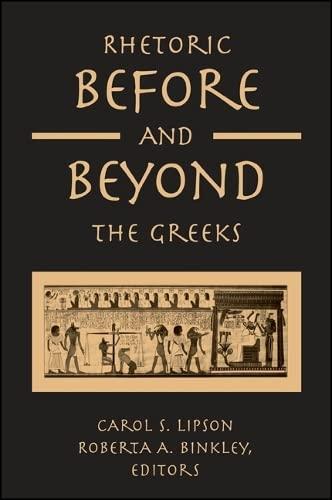 9780791460993: Rhetoric Before and Beyond the Greeks