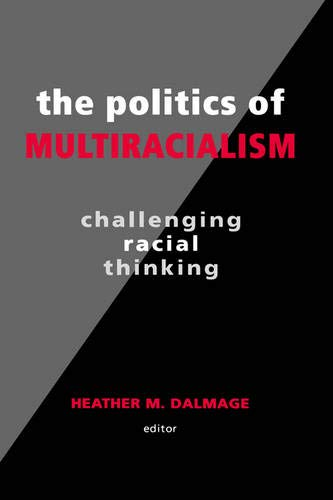 9780791461532: Politics of Multiracialism, The
