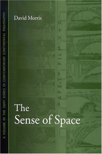 9780791461839: The Sense of Space (Suny Series in Contemporary Continental Philosophy)