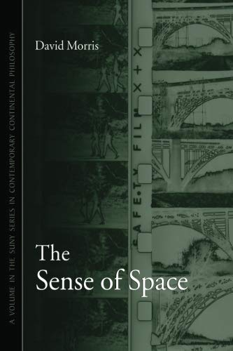 9780791461846: The Sense of Space (SUNY series in Contemporary Continental Philosophy)