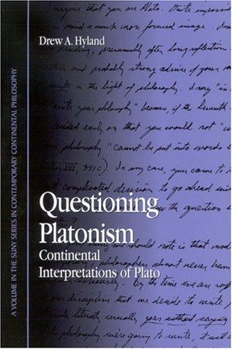 9780791461952: Questioning Platonism: Continental Interpretations of Plato (SUNY series in Contemporary Continental Philosophy)