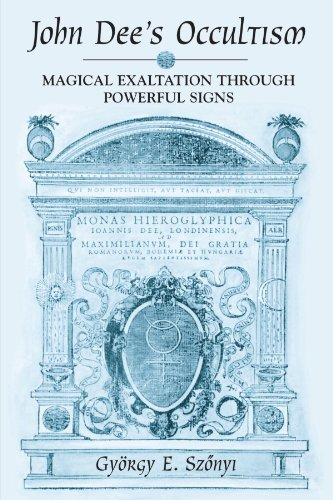 9780791462249: John Dee's Occultism: Magical Exaltation Through Powerful Signs (Suny Series in Western Esoteric Traditions)