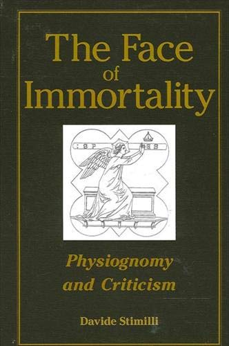 9780791462638: The Face of Immortality: Physiognomy and Criticism (SUNY series, Intersections: Philosophy and Critical Theory)