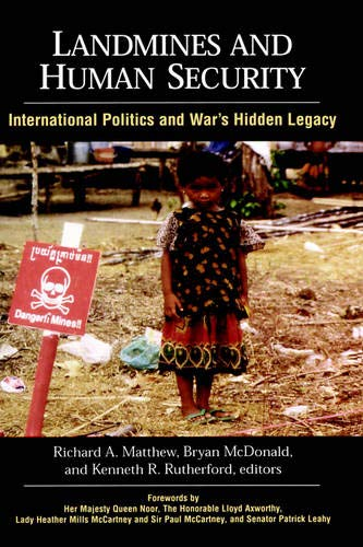 Landmines and Human Security (SUNY series in: Bryan McDonald, Richard