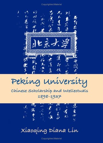 9780791463215: Peking University: Chinese Scholarship and Intellectuals, 1898-1937 (SUNY series in Chinese Philosophy and Culture)