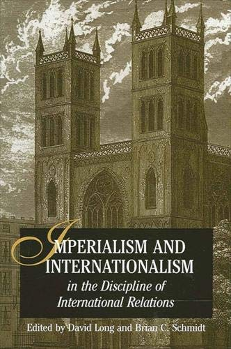 Imperialism And Internationalism In The Discipline Of International Relations (Suny Series in ...