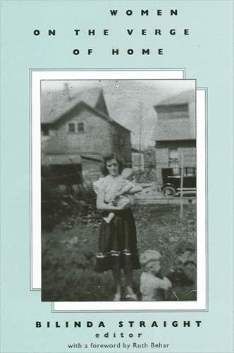 Women on the Verge of Home: Bilinda Straight