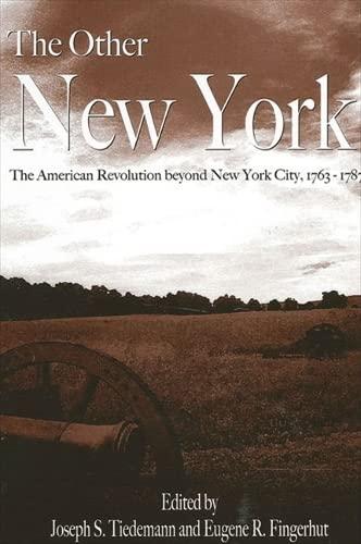 The Other New York: The American Revolution: Editor-Joseph S. Tiedemann;